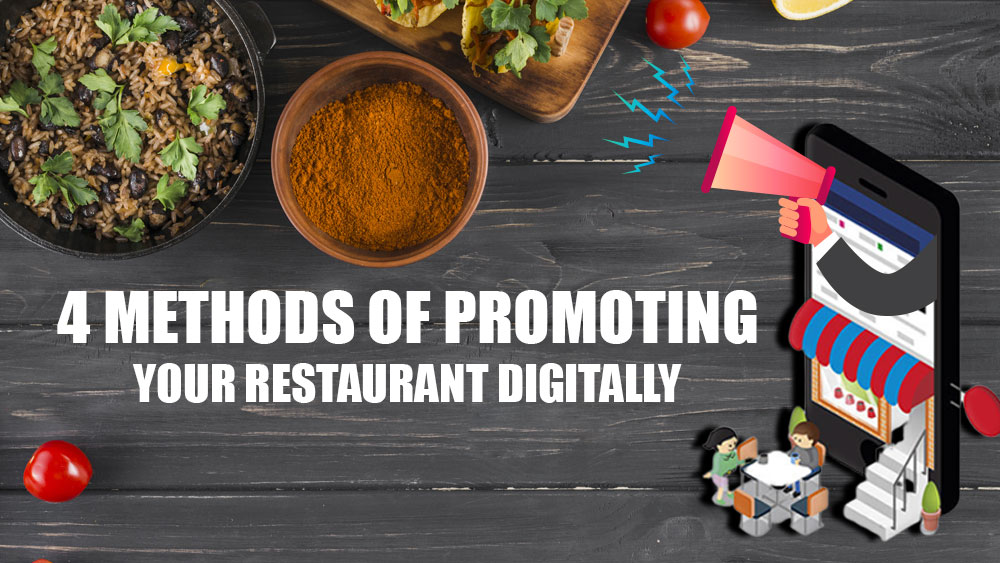 4 Methods of Promoting Your Restaurant Digitally